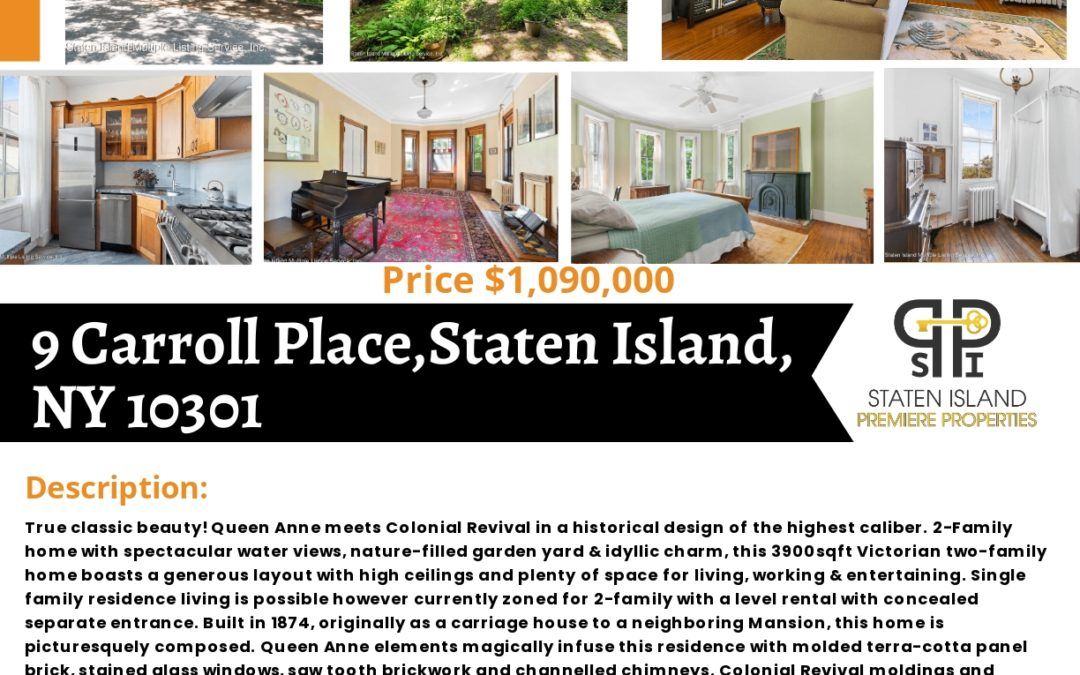 In Acceptance!!! 9 Carroll Place, Staten Island, NY 10301 Contact: S.I. Premiere Properties Matthew Surizon NYS Lic. Real Estate Sales Person Office: 718-667-6400 Cell: 347-424-6719 Fax: 718-667-6401 Email: msurizon.re@gmail.com